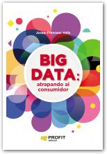 BIG DATA            Atrapando al consumidor