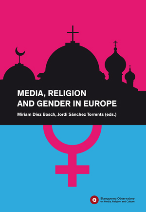 MEDIA, RELIGION AND GENDER IN EUROPE