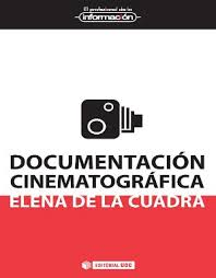 DOCUMENTACIÓN CINEMATOGRÁFICA