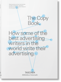 THE COPY BOOK.  HOW SOME OF THE BEST ADVERTISING WRITERS