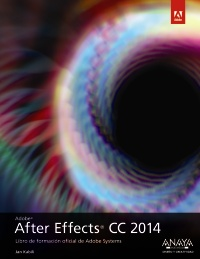 AFTER EFFECTS CC 2014            Libro oficial de Adobe Systems